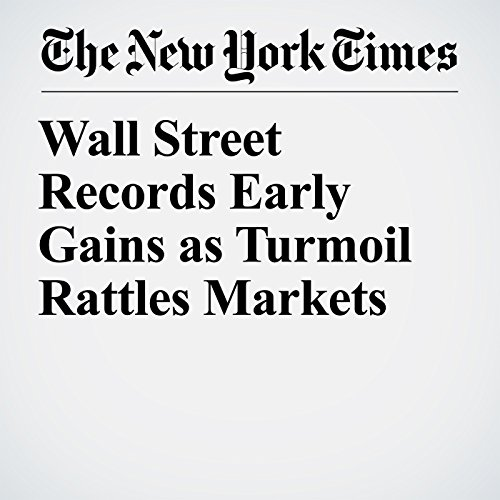 Wall Street Records Early Gains as Turmoil Rattles Markets copertina