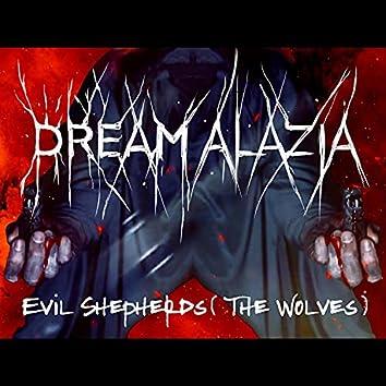 Evil Shepherds (The Wolves)