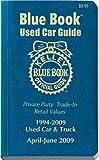 Kelley Blue Book April - June 2009 Used Car Guide (KELLEY BLUE BOOK USED CAR GUIDE CONSUMER EDITION)