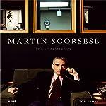 Martin Scorsese: Una retrospectiva...