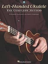 Left-Handed Ukulele - The Complete Method