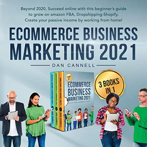 Ecommerce Business Marketing 2021 Audiobook By Dan Cannell cover art