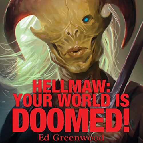 Hellmaw: Your World Is Doomed audiobook cover art