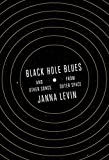Black Hole Blues and Other Songs from Outer Space (Hardcover)