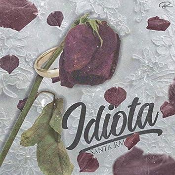 Idiota (2018 Version)
