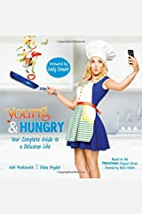 Young & Hungry: Your Complete Guide to a Delicious Life Paperback