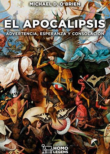 El Apocalipsis: Advertencia, esperanza y consolación