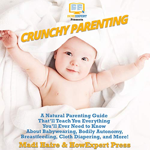 Crunchy Parenting audiobook cover art