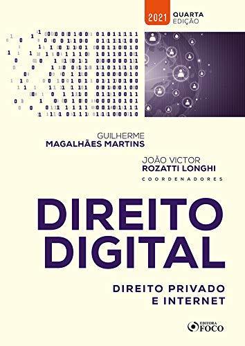 DIREITO DIGITAL: DIREITO PRIVADO E INTERNET - 4ª ED