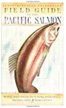 Field Guide to the Pacific Salmon (Adopt-A-Stream Foundation)