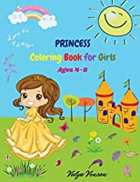 Princess coloring book for girls: PrettyAmazingGorgeousFun Activity Coloring Book for GirlsUnicorns and Cute Illustrations for Girls and Kids, Ages 4-8