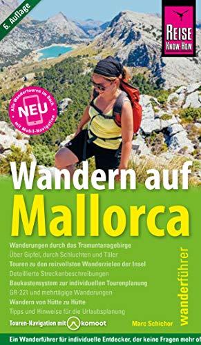 Wandern auf Mallorca: Neu: Touren-Navigation mit Komoot (Wanderführer)