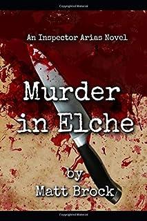 Murder in Elche (Inspector Arias Mysteries)