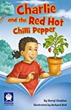 Pearson Chapters Year 4: Charlie and the Red Hot Chilli Pepper (Reading Level 29-30/F&P Levels T-U)