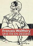 Une vie en dessins - Walthéry (Une vie en dessins, 1)