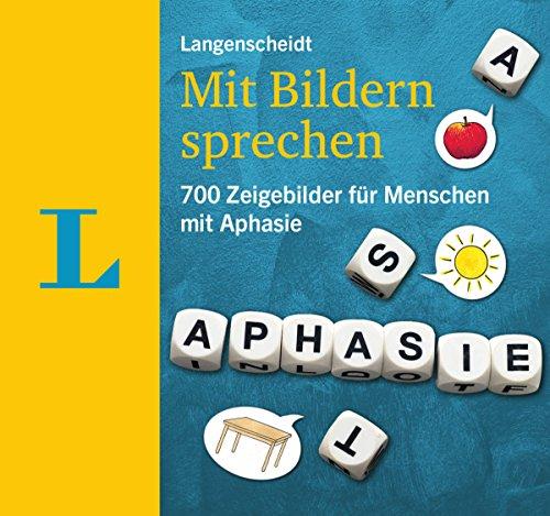 Langenscheidt Mit Bildern sprechen - Kommunikationsbuch: 700 Zeigebilder für Menschen mit Aphasie