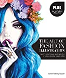 The Art of Fashion Illustration: Learn the techniques and inspirations of today's leading fashion artists *Plus, tear-out fashion silhouettes to create your own stylish designs! by Somer Flaherty Tejwani (2015-04-01)
