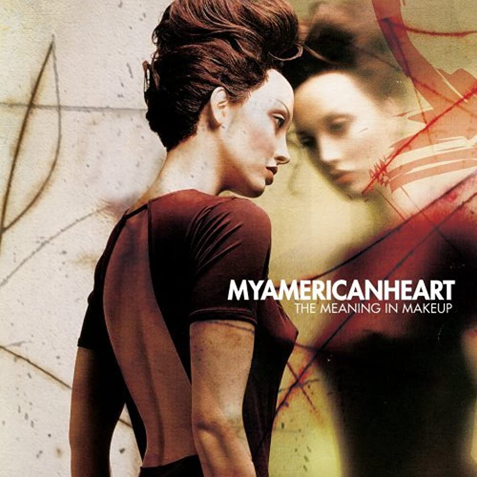 Meaning N Makeup by My American Heart (2005) Audio CD