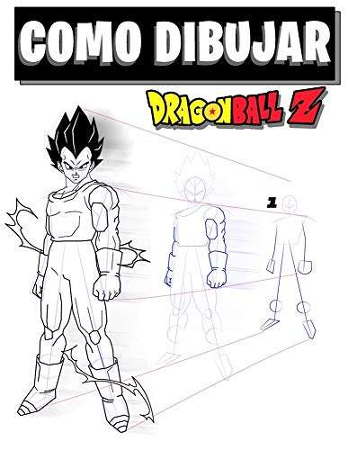 Como dibujar Dragon Ball Z: Libro de dibujo: dibuja tus personajes favoritos fácilmente paso a paso