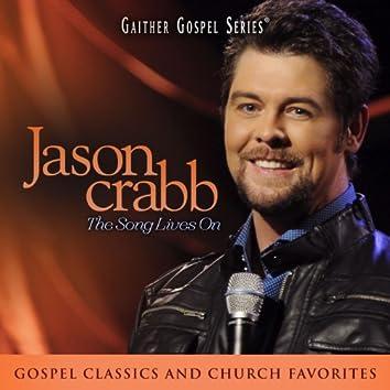 Jason Crabb: The Song Lives On (Live At The Loveless Barn in Nashville, TN/2011)