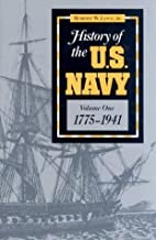 History of the U.S. Navy: Vol.1 by Love, Robert W., Jr.(January 1, 1992) Hardcover