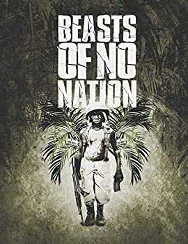 Beasts of No Nation  Screenplay