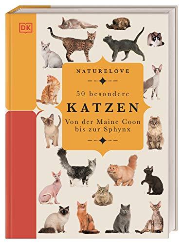 Naturelove. 50 besondere Katzen: Von der Maine Coon bis zur Sphynx. Ein Buch wird zum Kunstwerk