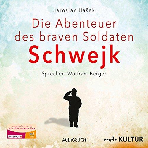Die Abenteuer des braven Soldaten Schwejk audiobook cover art