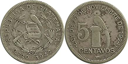 Guatemala -- 1932 -- 5 Centavos -- VF/Extra Fine -- 72% Silver