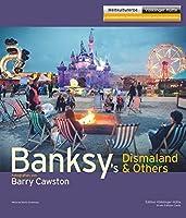 Banksy`s Dismaland & Others: Fotografien von Barry Cawston
