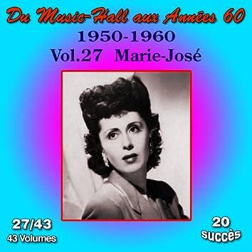Du Music-Hall aux Années 60 (1950-1960): Marie-José,  Vol. 27/43