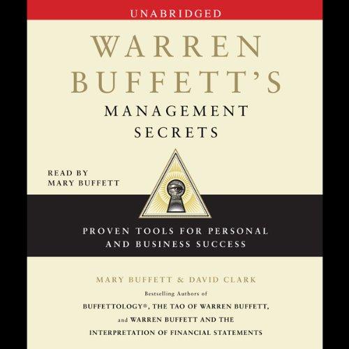 Warren Buffett's Management Secrets: Proven Tools for Personal and Business Success