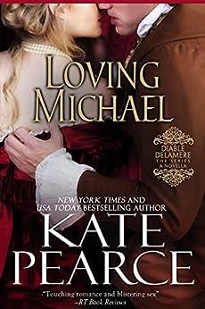 Loving Michael (Diable Delamere Book 4) by [Kate Pearce]