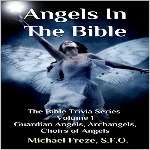 Angels in the Bible audiobook cover art