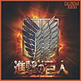 Attack on Titan calendar 2021: Beautiful 8.5'x8.5' Calendar 2021 With glossy cover