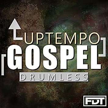Uptempo Gospel Drumless