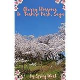 Cherry blossoms in full bloom 2: In Tashiro Park, Saga (SAKURA Book 4) (English Edition)