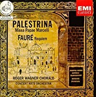 Palestrina: Missa Papae Marcelli - Faur: Requiem / Roger Wagner Chorale