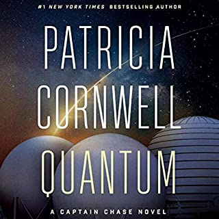 Quantum     A Thriller              By:                                                                                                                                 Patricia Cornwell                           Length: 10 hrs     Not rated yet     Overall 0.0