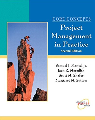 Core Concepts: Project Management in Practice