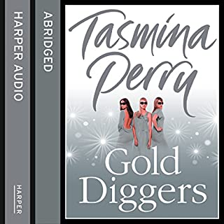 Gold Diggers                   By:                                                                                                                                 Tasmina Perry                               Narrated by:                                                                                                                                 Eleanor David                      Length: 6 hrs and 36 mins     1 rating     Overall 3.0
