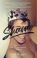 Shame: An Unconventional Memoir