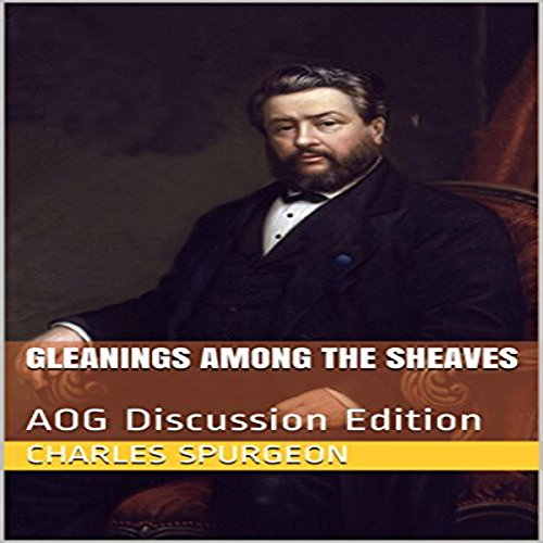 Gleanings Among the Sheaves audiobook cover art
