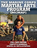 The Marine Corps Martial Arts Program (MCMAP) - Full-Size Edition: From Beginner to Black Belt:...