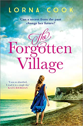 The Forgotten Village: The No.1 bestselling gripping, heartwrenching page-turner by [Lorna Cook]