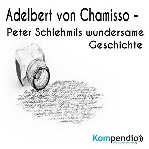 Peter Schlehmils wundersame Geschichte von Adelbert von Chamisso Titelbild