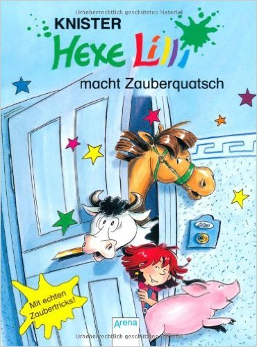 Hexe Lilli macht Zauberquatsch ( Juni 2011 )
