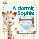 A dormir, Sophie (Sophie la Girafe)