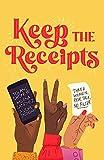 Keep the Receipts: Three Women, Real Talk, No Filter