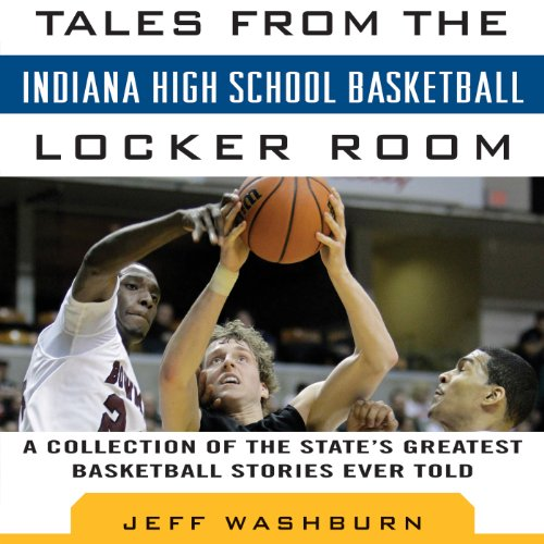 Tales from Indiana High School Basketball audiobook cover art